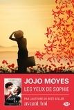 Les yeux de Sophie / Jojo Moyes | Moyes, Jojo (1969-....)