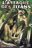 Hajime Isayama - L'attaque des titans Tome 7 : .