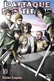 Hajime Isayama - L'attaque des titans Tome 10 : .