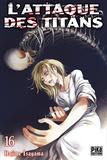 Hajime Isayama - L'attaque des titans Tome 16 : .