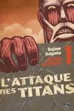 Hajime Isayama - L'attaque des titans Tome 1 : Edition colossale.