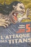 Hajime Isayama - L'attaque des titans Tome 5 : Edition Colossale.