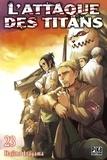 Hajime Isayama - L'attaque des titans Tome 23 : .