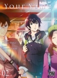 Makoto Shinkai et Ranmaru Kotone - Your Name Tome 2 : .