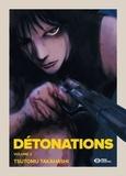 Tsutomu Takahashi - Détonations Tome 2 : .