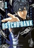 Naoki Serizawa - Psycho Bank Tome 1 : .