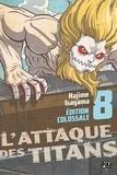 Hajime Isayama - L'attaque des titans Tome 8 : Edition Colossale.