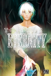 Yoshitoki Oima - To Your Eternity Tome 7 : .