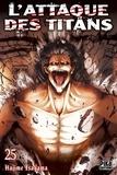 Hajime Isayama - L'Attaque des Titans T25.