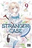 Kyo Shirodaira et Chashiba Katase - Stranger Case T09  : Stranger Case T09.
