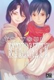 Yoshitoki Oima - To Your Eternity 11 : To Your Eternity T11.