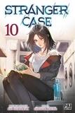 Chashiba Katase et Kyo Shirodaira - Stranger Case 10 : Stranger Case T10.