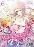 Oh ! Great et  Nisioisin - Bakemonogatari Tome 6 : .