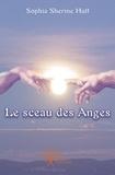 Sherine Sophia Hutt - Le sceau des anges.