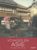 Marc Walter et Catherine Donzel - Voyages en Asie.