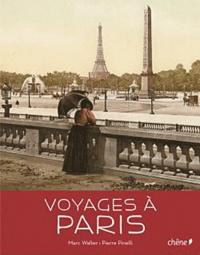 Marc Walter - Voyages à Paris.