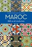 Marie-Pascale Rauzier - Maroc 365 us et coutumes.