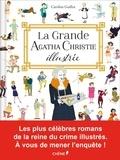 Caroline Guillot - La grande Agatha Christie illustrée.