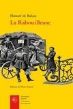 Honoré de Balzac - La rabouilleuse.