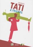 David Merveille et Johnny Bekaert - Jacques Tati & friends.