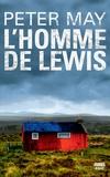 L'homme de Lewis / Peter May | May, Peter (1951-....) - romancier