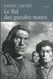 Daniel Crozes - Le bal des gueules noires.