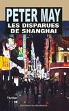 Peter May - Les disparues de Shanghai.