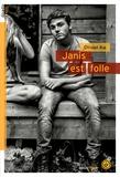 Janis est folle / Olivier Ka | Ka, Olivier (1967-....)