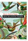 Dans les prairies étoilées / Marie-Sabine Roger | Roger, Marie-Sabine (1957-....)