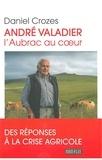 Daniel Crozes - André Valadier - L'Aubrac au coeur.