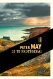 Peter May - Je te protégerai.