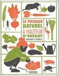 Le potager naturel à hauteur d'enfant / Jean-Marie Lespinasse   Lespinasse, Jean-Marie. Auteur