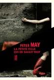 Peter May - La petite fille qui en savait trop.