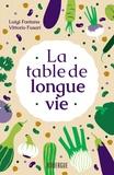 Luigi Fontana et Vittorio Fusari - La table de longue vie.