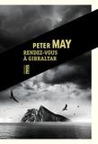 Peter May - Rendez-vous à Gibraltar.