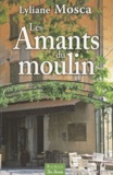 Lyliane Mosca - Les Amants du moulin.