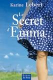 Karine Lebert - Le Secret d'Emma.