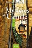 Karine Lebert - Les Mystères de Camille.