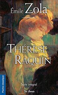 Emile Zola - Thérèse Raquin.