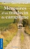 Vladimir Guiheneuf - Mémoires d'un médecin de campagne.