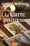Manuel Cordouan - La carte maîtresse.