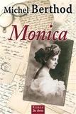 Monica / Michel Berthod | BERTHOD, Michel. Auteur