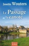 Josette Wouters - Le passage à canote.
