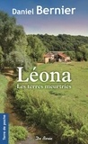 Daniel Bernier - Léona - Les terres meurtries.