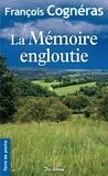 François Cognéras - La mémoire engloutie.