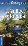 Joseph Gourgaud - La vallée des forges.