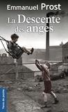 Emmanuel Prost - La descente des anges.