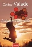 Corine Valade - L'audace d'une étoile.