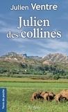 Julien Ventre - Julien des collines - Une enfance provençale.