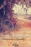 Jean-Louis Desforges - L'ombre de la fauvette.